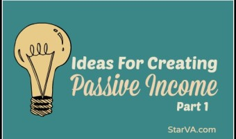 Ideas for Creating Passive Income for Virtual Assistants – Part 1