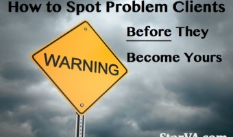 How to Spot Problem Clients Before They Become Yours