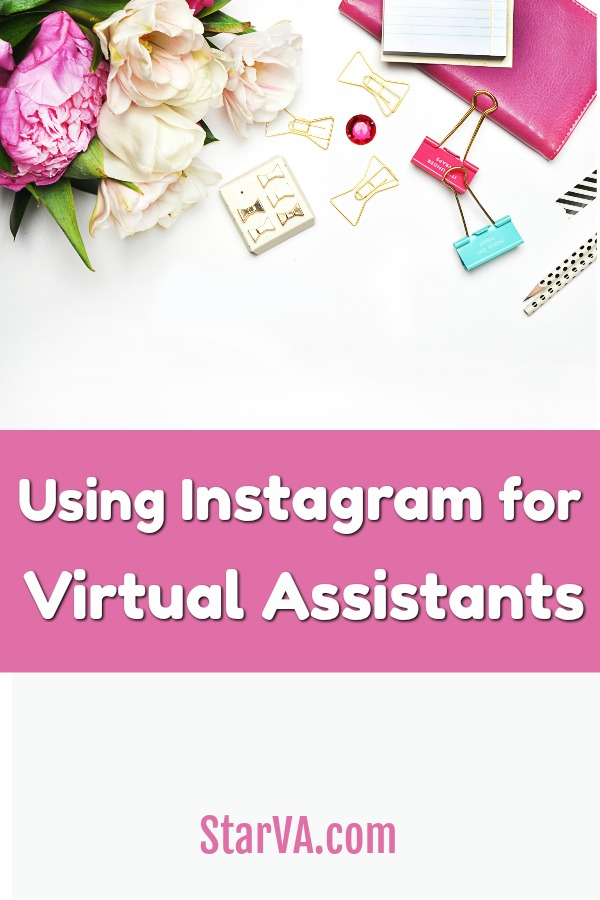 Instagram for Virtual Assistants