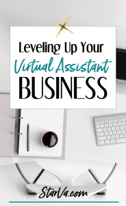 Leveling Up Your Virtual Assistant Business